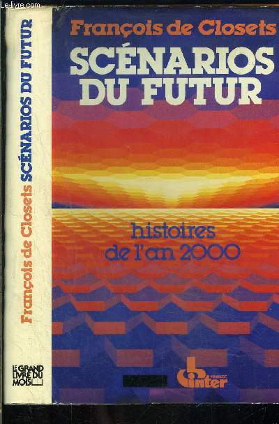 SCENARIOS DU FUTUR- HISTOIRES DE L AN 2000