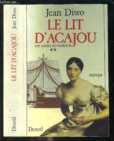 LE LIT D ACAJOU- TOME 2- LES DAMES DU FAUBOURG