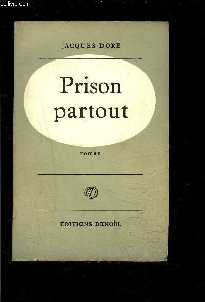 PRISON PARTOUT