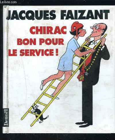 CHIRAC BON POUR LE SERVICE!