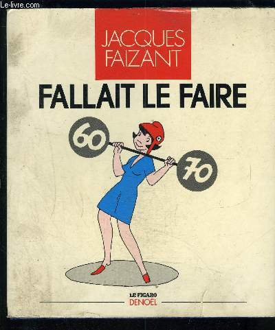 FALLAIT LE FAIRE