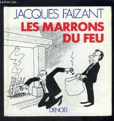 LES MARRONS DU FEU