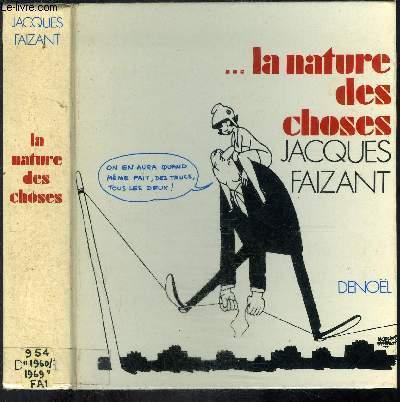...LA NATURE DES CHOSES