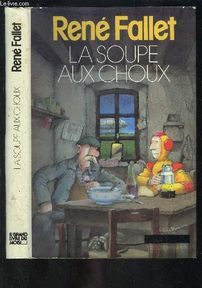 La Soupe Aux Choux De Fallet Rene Achat Livres Ref R150204609