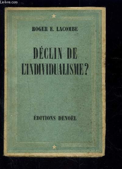 DECLIN DE L INDIVIDUALISME?
