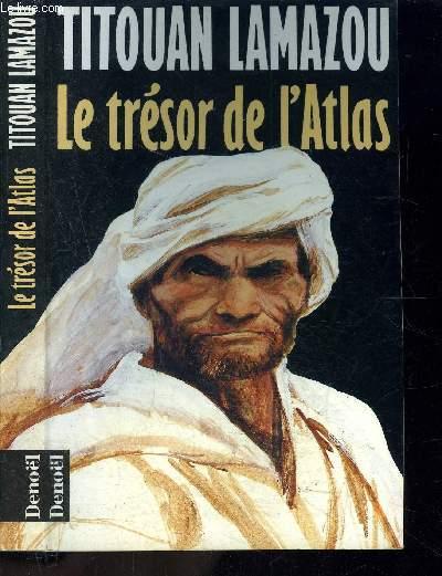 LE TRESOR DE L ATLAS