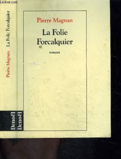 LA FOLIE FORCALQUIER