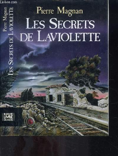 LES SECRETS DE LAVIOLETTE
