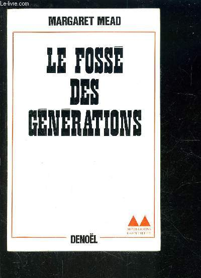 LE FOSSE DES GENERATIONS