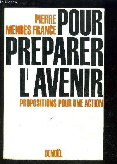 POUR PREPARER L AVENIR- PROPOSITIONS POUR UNE ACTION