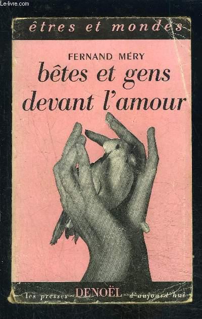 BETES ET GENS DEVANT L AMOUR- ENVOI DE L AUTEUR