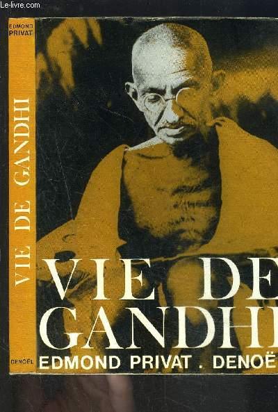 VIE DE GANDHI