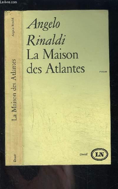 LA MAISON DES ATLANTES