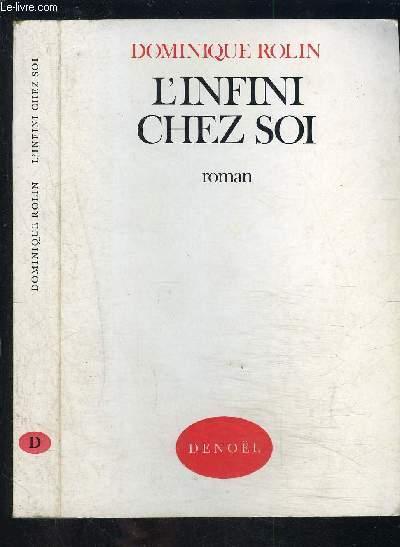 L INFINI CHEZ SOI