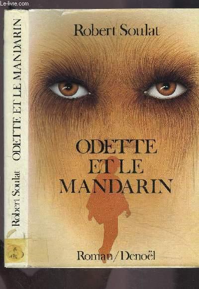 ODETTE ET LE MANDARIN
