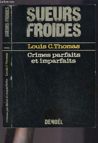 CRIMES PARFAITES ET IMPARFAITS