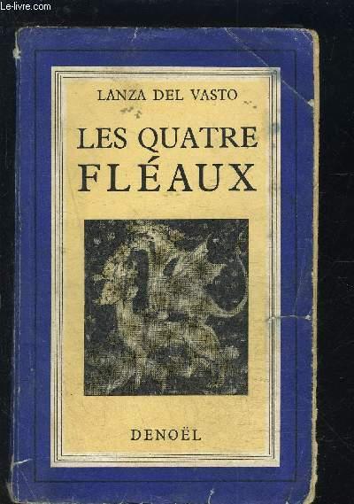 LES QUATRE FLEAUX