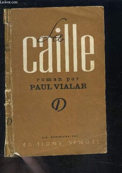 LA CAILLE