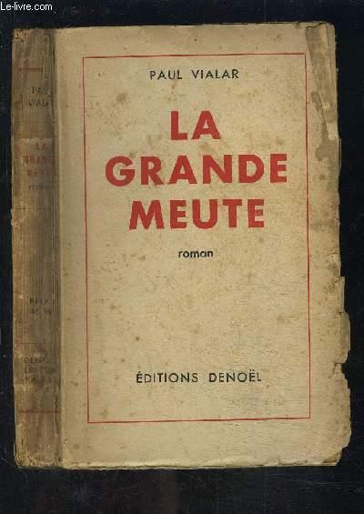 LA GRANDE MEUTE