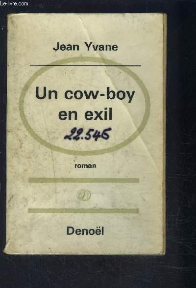 UN COW BOY EN EXIL