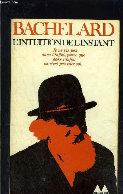 L INTUITION DE L INSTANT