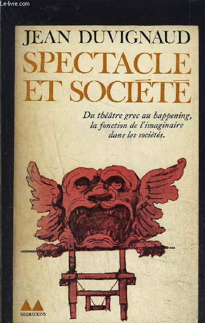 SPECTACLE ET SOCIETE
