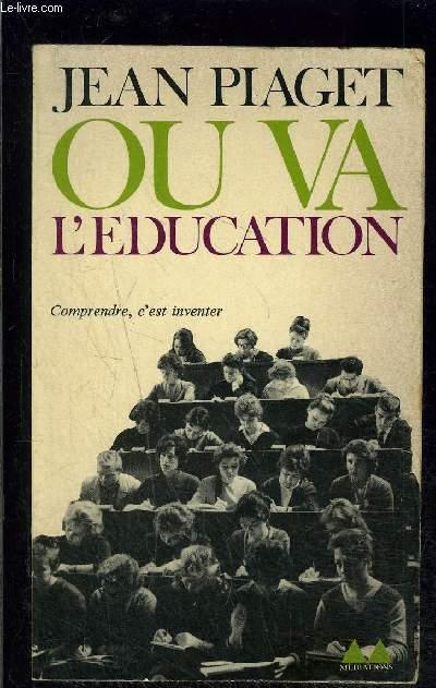 OU VA L EDUCATION- COMPRENDRE C EST INVENTER