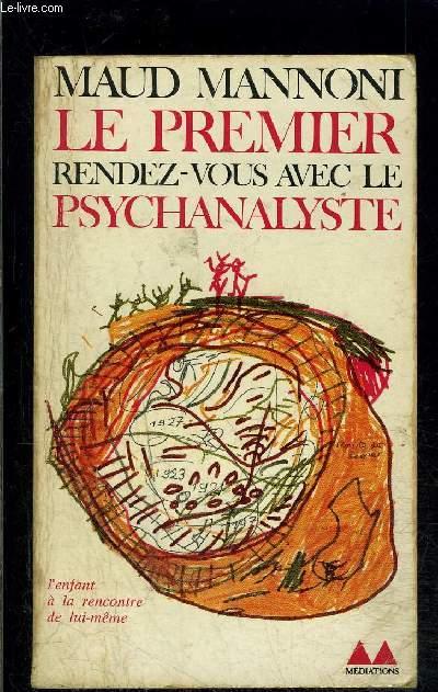 LE PREMIER RENDEZ VOUS AVEC LE PSYCHANALYSTE