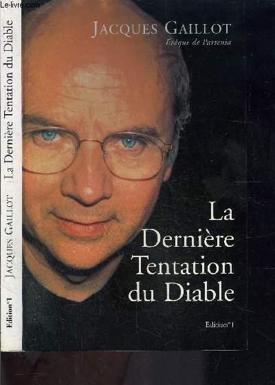 LA DERNIERE TENTATION DU DIABLE
