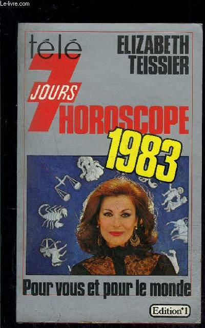 HOROSCOPE 1983- POUR VOUS ET POUR LE MONDE