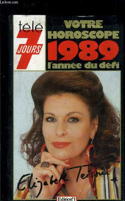 VOTRE HOROSCOPE 1989- L ANNEE DU DEFI