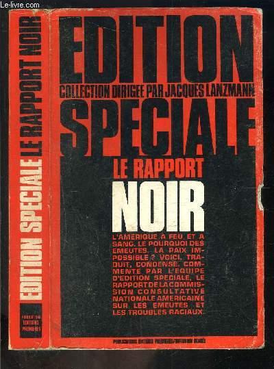 EDITION SPECIAL- LE RAPPORT NOIR
