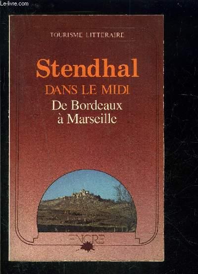 DANS LE MIDI DE BORDEAUX A MARSEILLE
