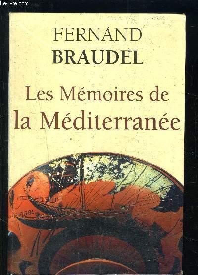 LES MEMOIRES DE LA MEDITERRANEE- Préhistoire et Antiquité