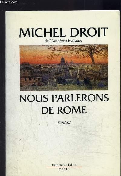 NOUS PARLERONS DE ROME