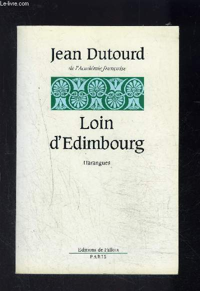 LOIN D EDIMBOURG- HARANGUES
