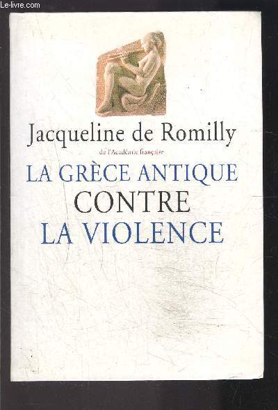 LA GRECE ANTIQUE CONTRE LA VIOLENCE