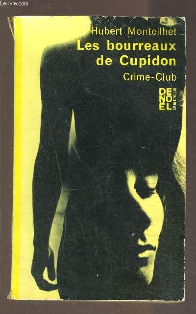 LES BOURREAUX DE CUPIDON