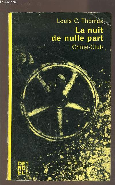 LA NUIT DE NULLE PART