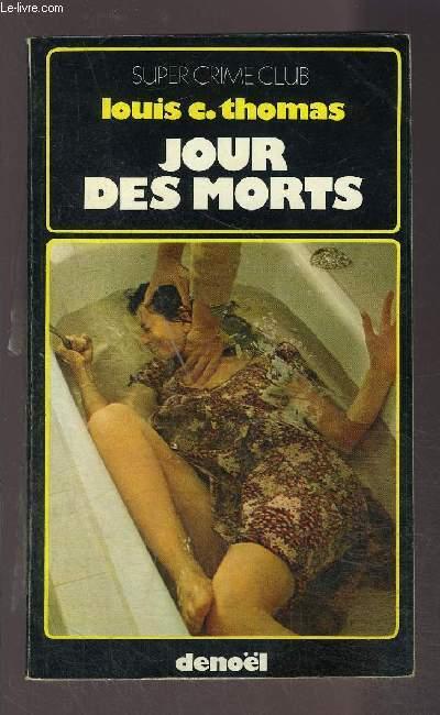 JOUR DES MORTS