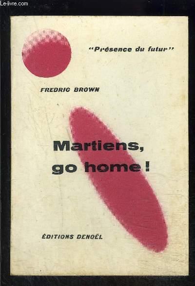 MARTIENS, GO HOME!