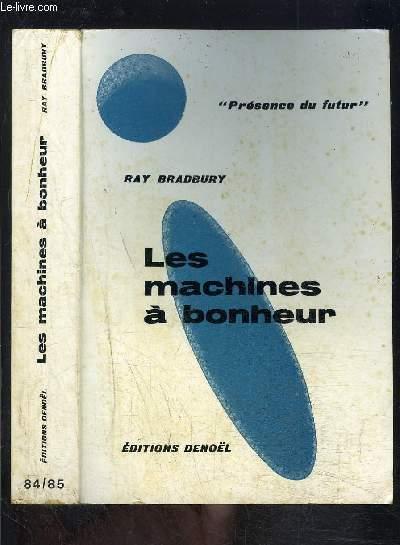 LES MACHINES A BONHEUR