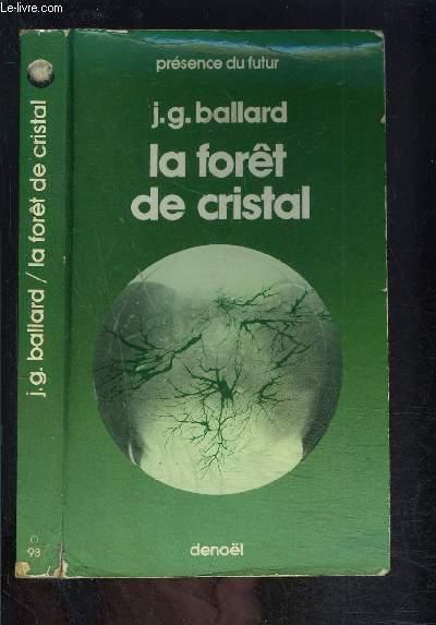 LA FORET DE CRISTAL
