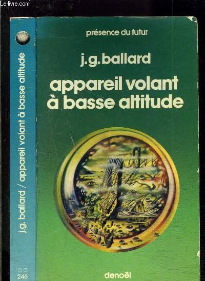 APPAREIL VOLANT A BASSE ALTITUDE- Nouvelles