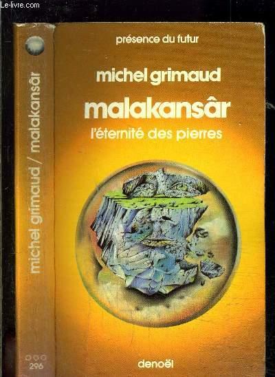 MALAKANSAR- L ETERNITE DES PIERRES