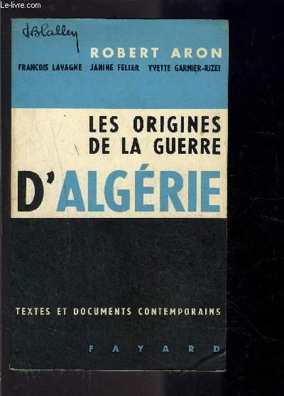 LES ORIGINES DE LA GUERRE D ALGERIE