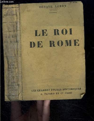 LE ROI DE ROME