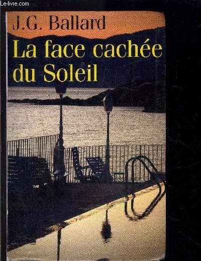 LA FACE CACHEE DU SOLEIL