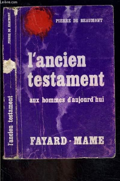 L ANCIEN TESTAMENT AUX HOMMES D AUJOURD HUI