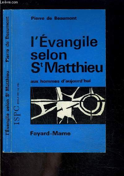 L EVANGILE SELON SAINT MATTHIEU AUX HOMMES D AUJOURD HUI